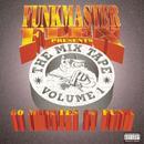 Funkmaster Flex Presents The Mix Tape Volume 1 (Explicit) thumbnail