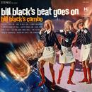 Bill Black's Beat Goes On thumbnail