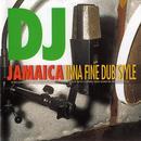 DJ Jamaica: Inna Fine Dubstyle thumbnail