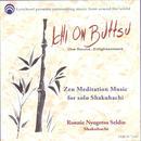 Ichi On Buttsu: Zen Meditation Music For Solo Shakuhachi thumbnail