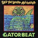 See Ya Later Alligator thumbnail
