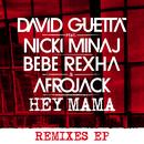 Hey Mama (Feat. Nicki Minaj, Bebe Rexha & Afrojack) (Remixes) (Single) thumbnail