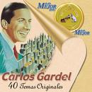 Lo Mejor De Lo Mejor De Carlos Gardel thumbnail