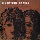 Latin American Folk Songs: Sung In Spanish By Chago Rodrigo thumbnail
