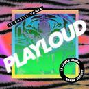 Play Loud (Single) thumbnail