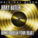 He Will Break Your Heart thumbnail