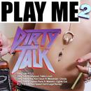 Dirty Talk thumbnail