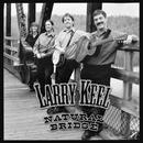 Larry Keel And Natural Bridge thumbnail