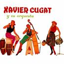 Xavier Cugat Y Su Orquesta thumbnail