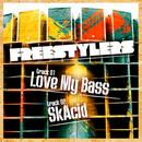 Love My Bass / SkAcid (Single) thumbnail