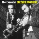 The Essential Brecker Brothers thumbnail