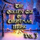 The Golden Age of Christmas Music Vol 3 thumbnail