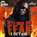 Neva Born Wid Fear (Single) thumbnail