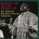 Wrapped Up, Tied Up, Tangled Up:The Reverend Cleophus Robinson Collection thumbnail