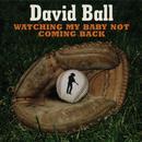 Watching My Baby Not Coming Back (Single) thumbnail