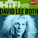 Rhino Hi-Five: David Lee Roth thumbnail