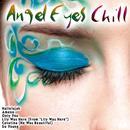 Angel Eyes Chill thumbnail