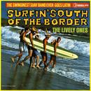 Surfin' South Of The Border thumbnail