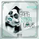 Gangster Love (Explicit) thumbnail