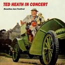 Ted Heath In Concert thumbnail