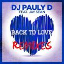 Back To Love (Remixes) thumbnail