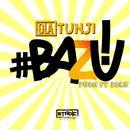 Bazu! (Push It Back) (Single) thumbnail