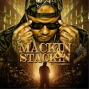 Mackin' And Stackin' (Explicit) thumbnail