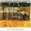 H.R. Is A Dirty Guitar Player thumbnail