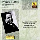 Enrico Caruso: The French Repertoire 'Part One' (1902 - 1919) thumbnail