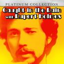 Caught In The Rain With Rupert Holmes thumbnail