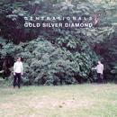Gold Silver Diamond (Single) thumbnail