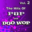 The Hits Of Pop & Doo Wop, Vol. 2 thumbnail