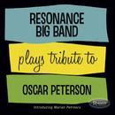 Resonance Big Band Plays The Legacy Of Oscar Peterson thumbnail