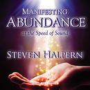 Manifesting Abundance At The Speed Of Sound thumbnail