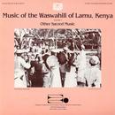 Music Of The Waswahili Of Lamu Kenya: Vol. 2 - Other Sacred Music thumbnail