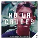 No La Cruces (Single) thumbnail