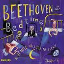 Beethoven At Bedtime - A Gentle Prelude To Sleep thumbnail