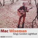 Mac Wiseman Sings Gordon Lightfoot thumbnail