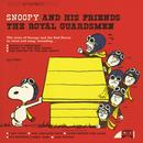 Snoopy And His Friends The Royal Guardsmen thumbnail