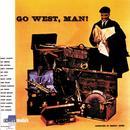 Go West, Man! thumbnail