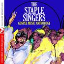 Gospel Music Anthology: The Staple Singers (Remastered) thumbnail