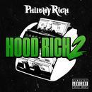 Hood Rich 2 (Explicit) thumbnail
