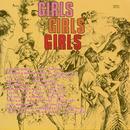 Girls, Girls, Girls thumbnail