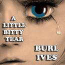 A Little Bitty Tear thumbnail