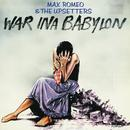 War Ina Babylon thumbnail