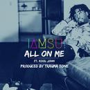 All On Me (Explicit) (Single) thumbnail