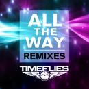 All The Way (Remixes) thumbnail
