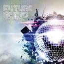 DJ Dan Presents Future Retro: Fascinated thumbnail