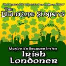 Maybe It's Because I'm An Irish Londoner thumbnail