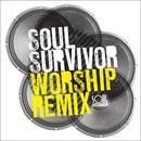 Soul Survivor Worship Remix thumbnail